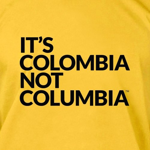 It's Colombia, Not Columbia